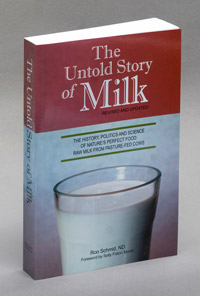 Untold Story of Milk by Dr. Ron Schmid, ND