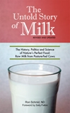 The Untold Story of Milk, by Ron Schmid, ND Updpated and Revised raw milk, raw milk book, grassfed milk, fermented milk, unpasteurized milk, real milk, Dr. Ron Schmid milk book