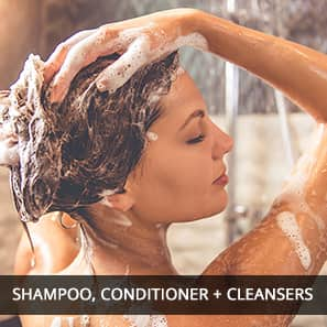 Shampoo, Conditioners and Cleansers